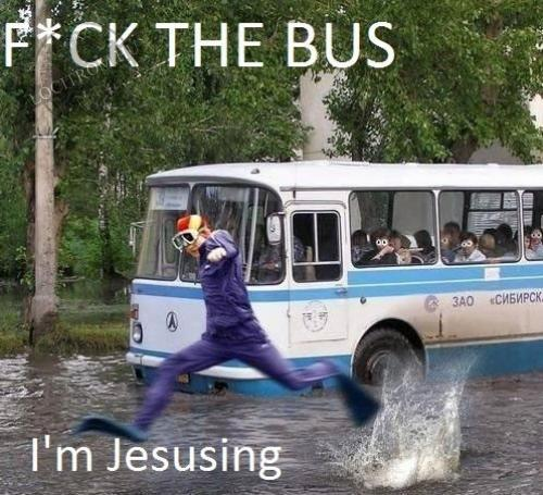 F*ck the bus